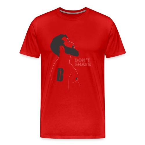 Don't shave - Camiseta premium hombre