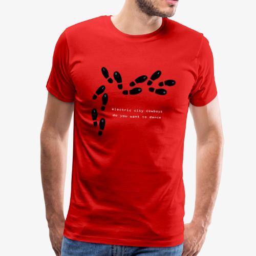 do you want to dance - Premium-T-shirt herr
