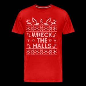 WRECK THE HALLS - Men's Premium T-Shirt