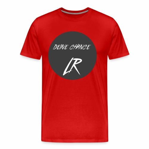 Deine Chance LR - Männer Premium T-Shirt