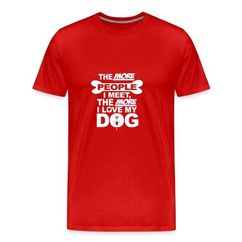 the more people i meet - Mannen Premium T-shirt