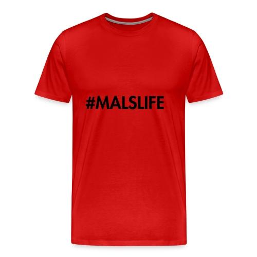 #MALSLIFE vrouwen - wit - Mannen Premium T-shirt