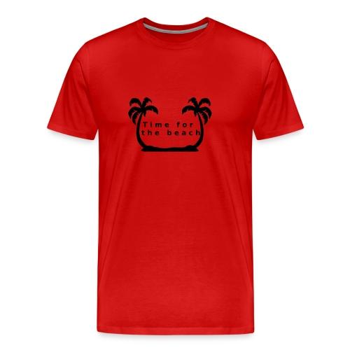 Time for the beach! Palme Geschenk Urlaub - Männer Premium T-Shirt