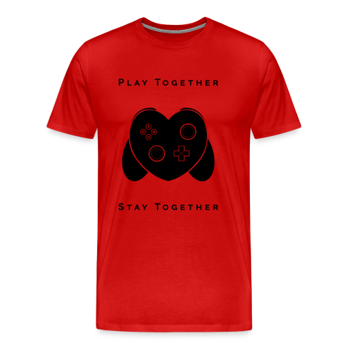 Play Together Stay Together - Men's Premium T-Shirt
