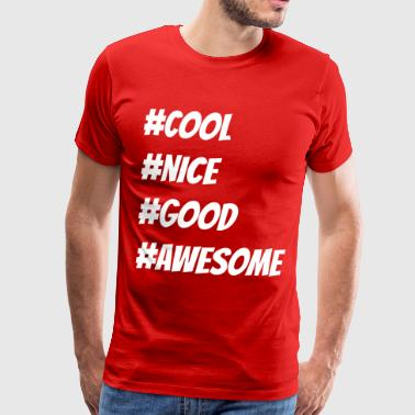 #coolness og awesome - Premium T-skjorte for menn