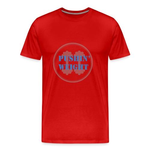 Pushin Weight - Mannen Premium T-shirt