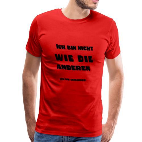 Ich bin Schlimmer4 - Männer Premium T-Shirt