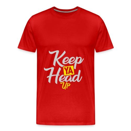 Keep Ya Head Up - Männer Premium T-Shirt
