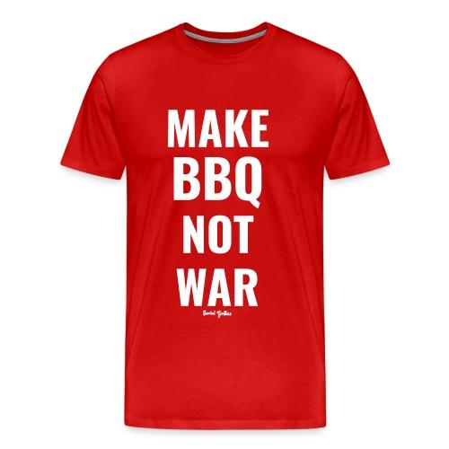 Make BBQ not war! - Mannen Premium T-shirt