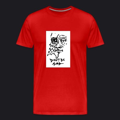 DONT BE SAD pic black - Männer Premium T-Shirt