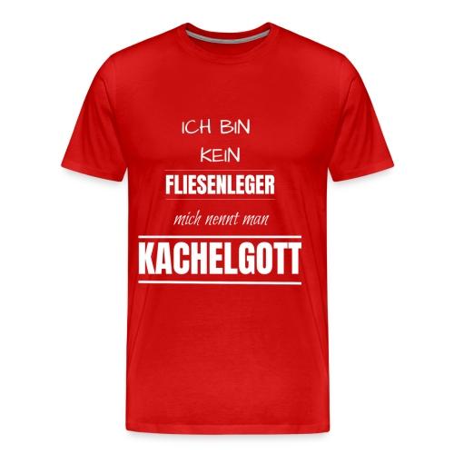 Fliesenleger Kachelgott Beruf Spruch Geburtstag - Männer Premium T-Shirt