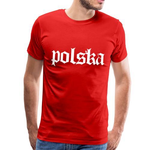 Polska Polska - Koszulka męska Premium