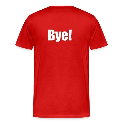 Bye! Kurz, Knackig, Effektiv. - Männer Premium T-Shirt
