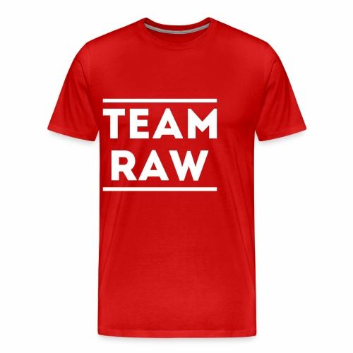 Team Raw - T-shirt Premium Homme