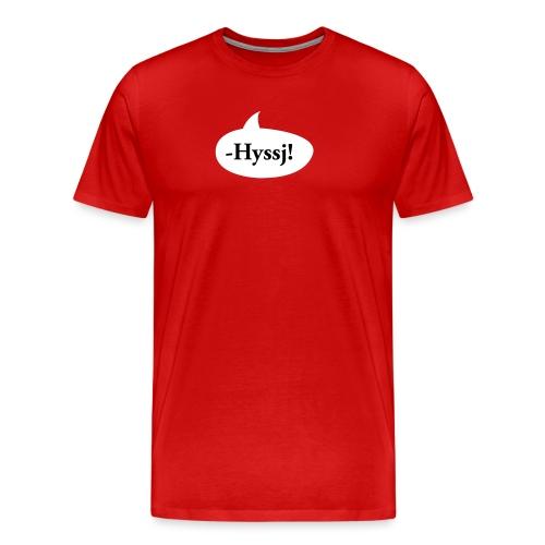 HYSSJ! - Premium-T-shirt herr