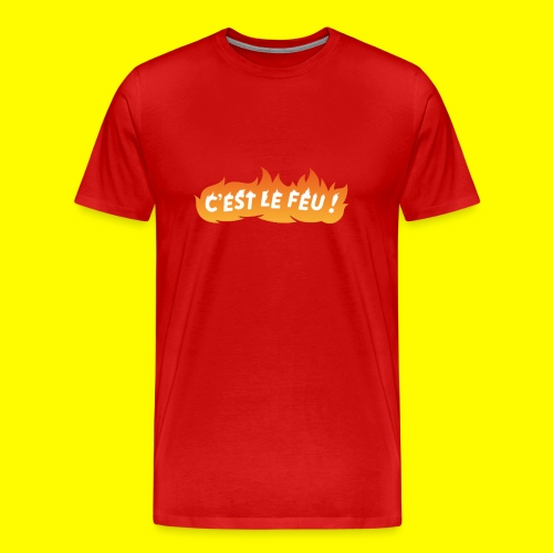 SnapShirt C'est le feu ! - T-shirt Premium Homme