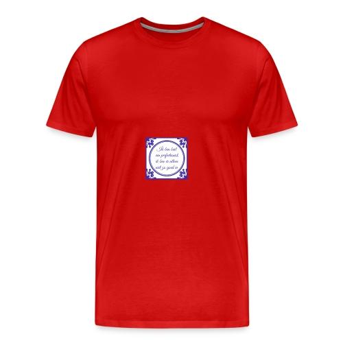 tegeltje perfectionist - Mannen Premium T-shirt