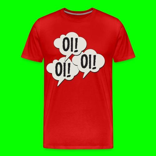 Oi! Oi! Oi! - Mannen Premium T-shirt