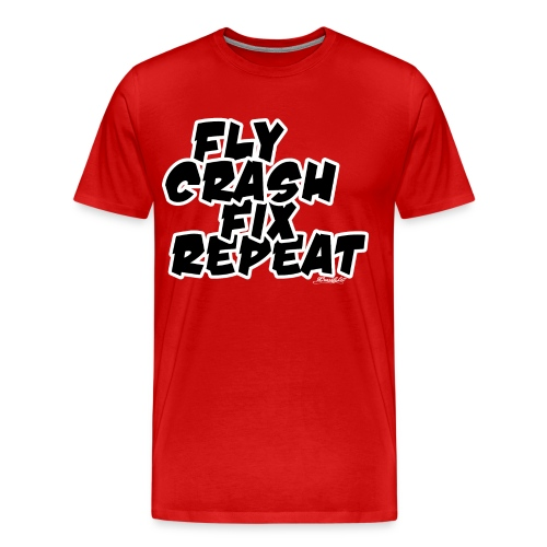FlyCrashFixRepeat signed - Men's Premium T-Shirt