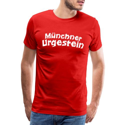 Münchner Urgestein - Männer Premium T-Shirt