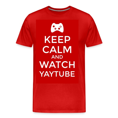 Keep Calm and Watch YayTube - Men's Premium T-Shirt