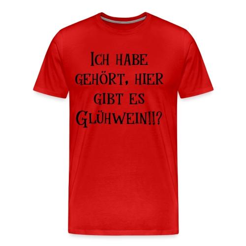 Glühwein trinken Weihnachtsmarkt Weihnachtsfeier - Männer Premium T-Shirt
