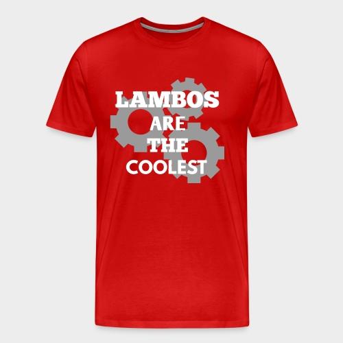 Lambos are the coolest - Men's Premium T-Shirt