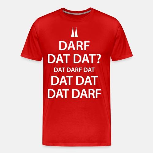 Darf dat dat? - Männer Premium T-Shirt