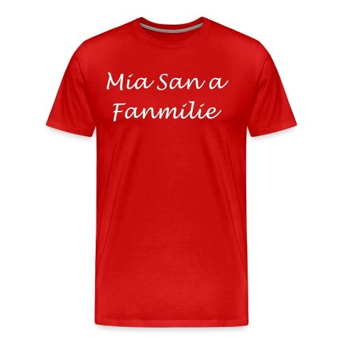 Mia san a Fanmilie 2 - Männer Premium T-Shirt
