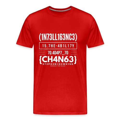 Intelligence Is The Ability To Adapt To Change - Männer Premium T-Shirt