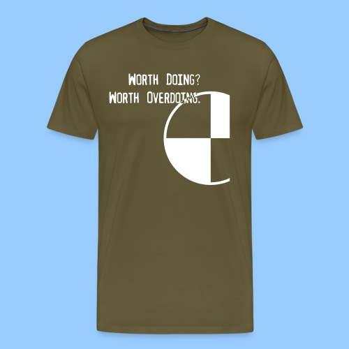 Anything Worth Doing, Light on Dark - Men's Premium T-Shirt