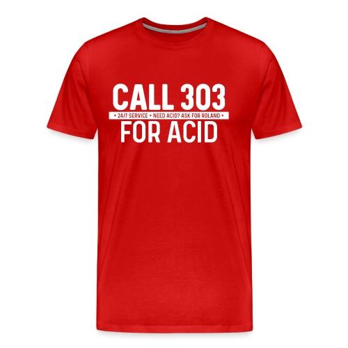 Call 303 for Acid - Men's Premium T-Shirt