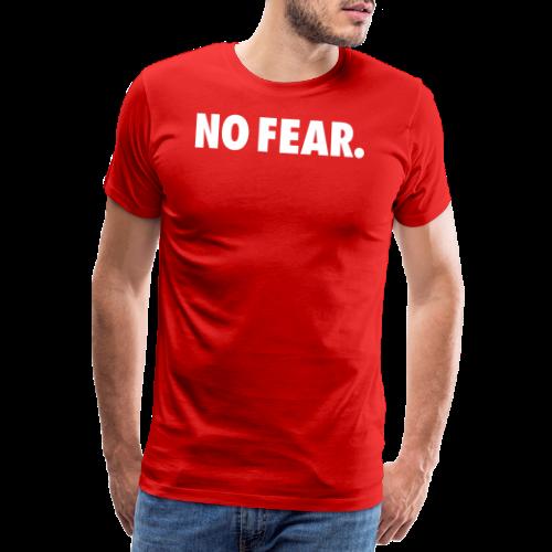 NO FEAR - Premium T-skjorte for menn