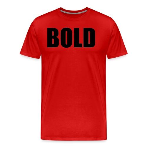 BOLD Tshirt - Men's Premium T-Shirt