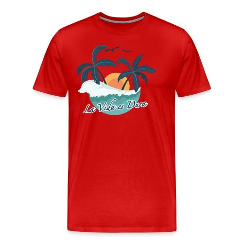 La Vida es Dura - Summertime - Men's Premium T-Shirt