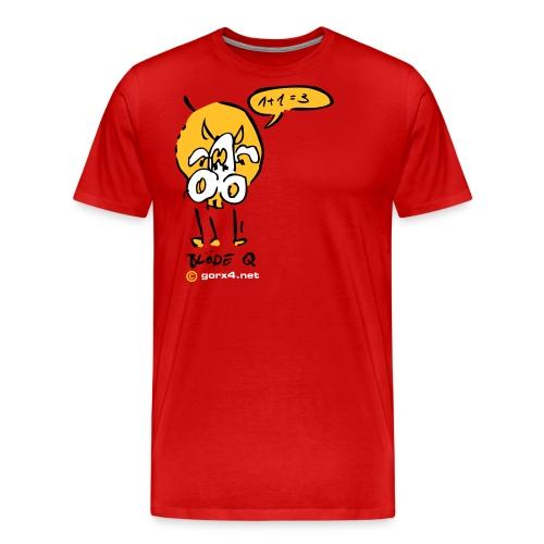 Blöde Kuh Q - Männer Premium T-Shirt