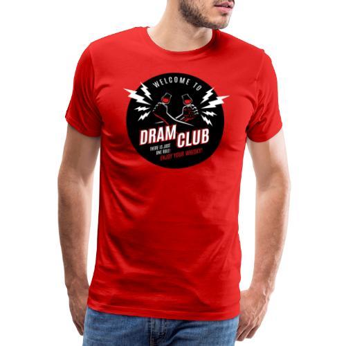 """Malt meets Movie""-Series Part 6: DRAM CLUB - Männer Premium T-Shirt"