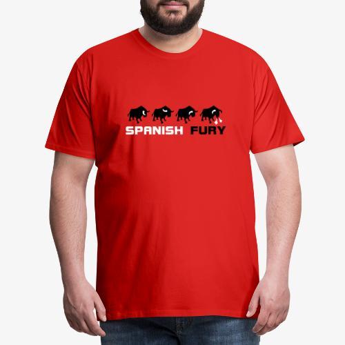Furia espan ola y toros - Camiseta premium hombre