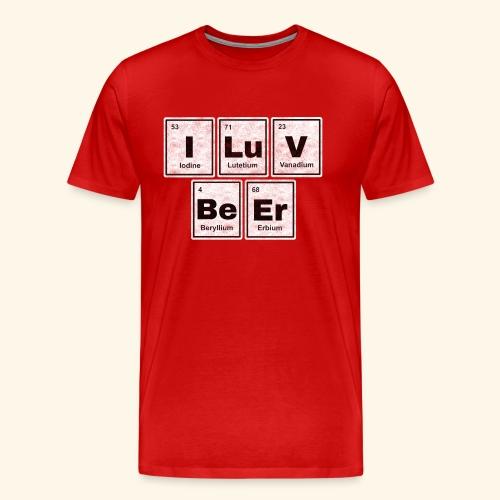 I LuV BeEr I Love Beer - Männer Premium T-Shirt