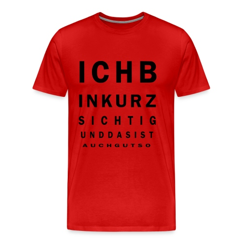 Kurzsichtig - Männer Premium T-Shirt