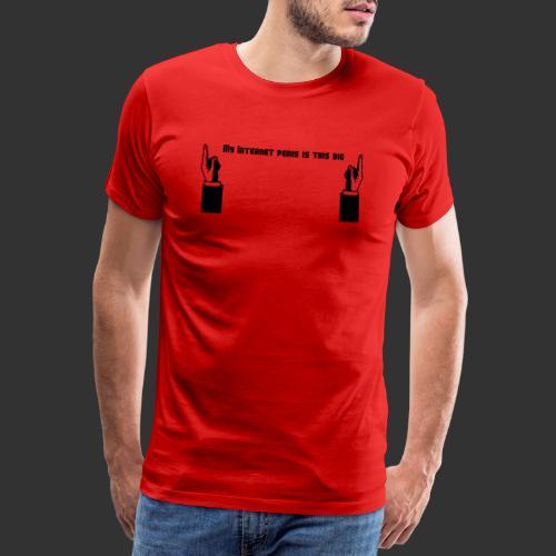 My Internet Penis - Premium-T-shirt herr