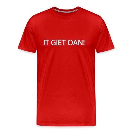 It Giet Oan! - Mannen Premium T-shirt