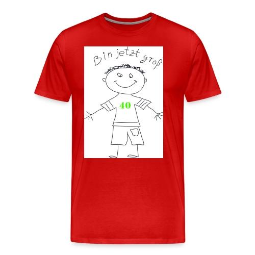 Bin jetzt groß! - Männer Premium T-Shirt