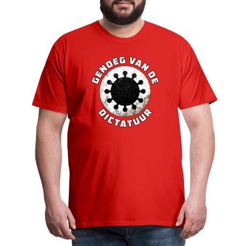Genoeg van de Dictatuur - Mannen Premium T-shirt
