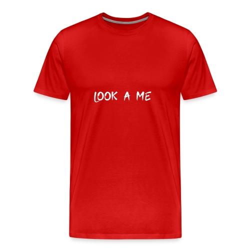look a me - T-shirt Premium Homme