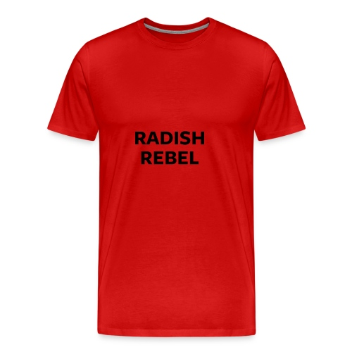 Radish Rebel - Men's Premium T-Shirt