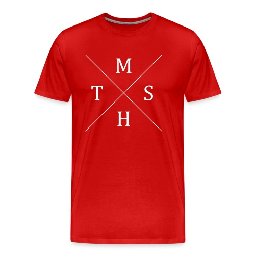 MTSH - MakeThisShitHappen - Männer Premium T-Shirt