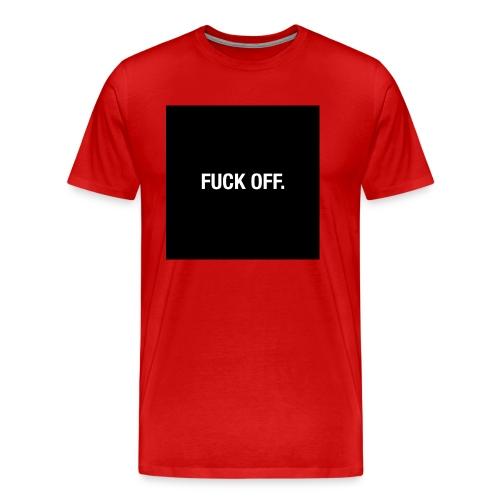 FUCK OFF. - Maglietta Premium da uomo