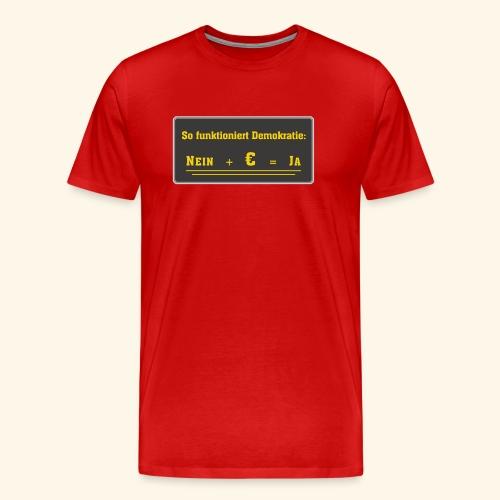 So funktioniert Demokratie - Männer Premium T-Shirt