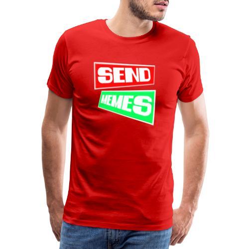 SEND MEMES - Camiseta premium hombre